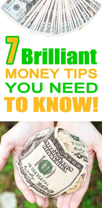 7 Brilliant Money Tips You Need To Know